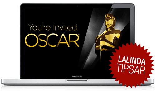 La Linda tipsar - Se Oscarsgalan på nätet