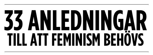 33 anledningar till att feminism behövs