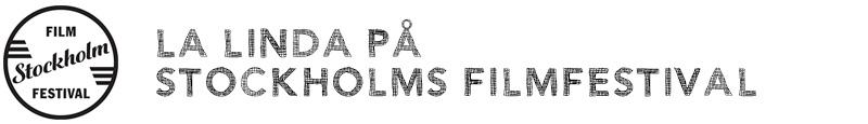 La Linda på Stockholms filmfestival