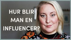Hur blir man en influencer?