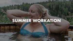 Summer Workation