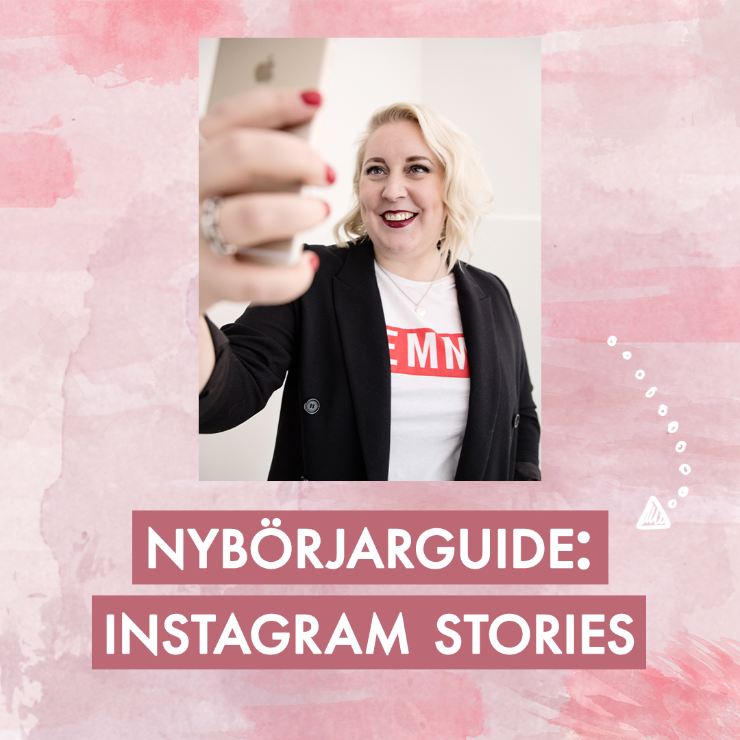 Nybörjarguide till Instagram Stories