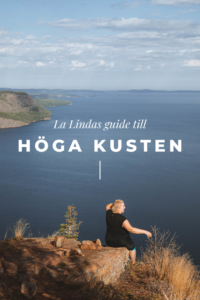 La Lindas guide till Höga Kusten